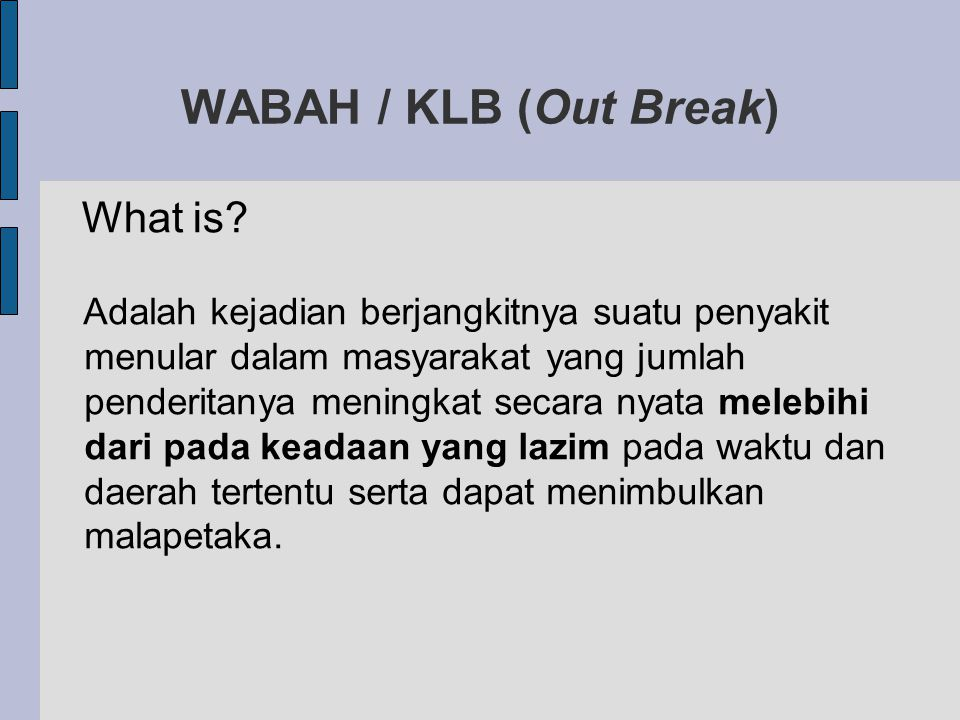 WABAH / KLB (Out Break)‏