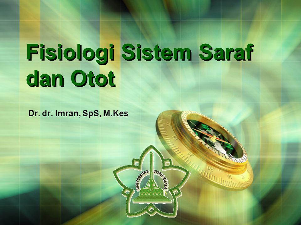 Fisiologi Sistem Saraf dan Otot