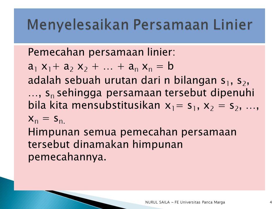 Menyelesaikan Persamaan Linier
