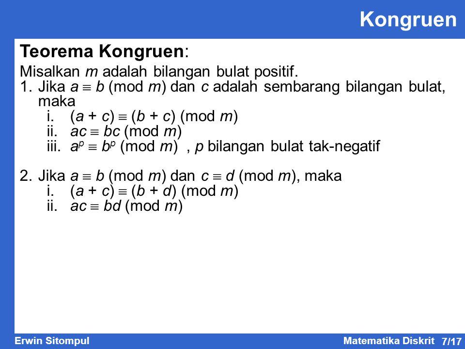 Kongruen Teorema Kongruen: Misalkan m adalah bilangan bulat positif.