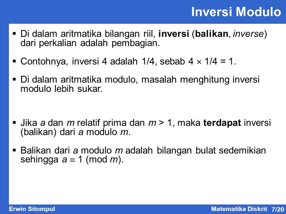 Inversi Modulo Di dalam aritmatika bilangan riil, inversi (balikan, inverse) dari perkalian adalah pembagian.