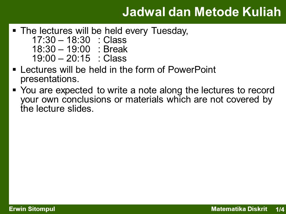 Jadwal dan Metode Kuliah