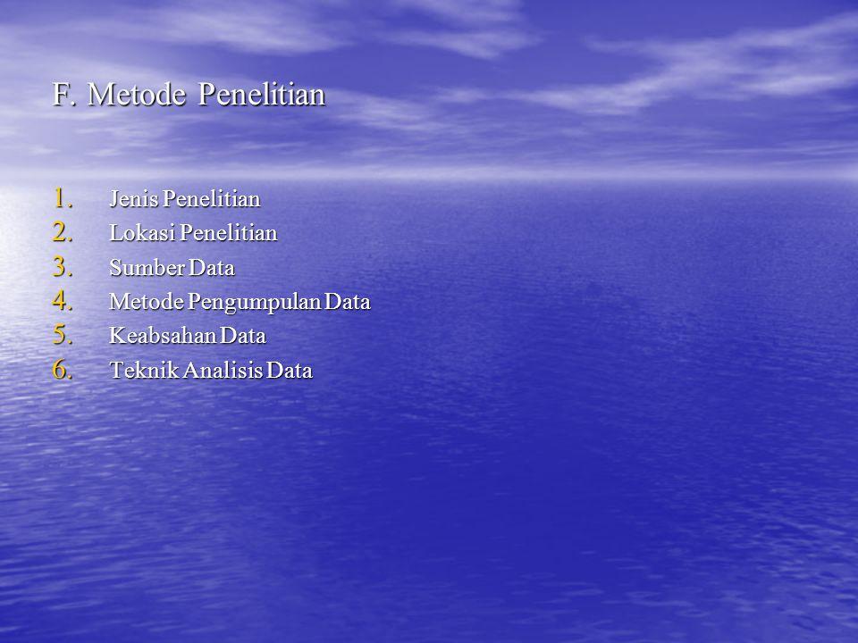 F. Metode Penelitian Jenis Penelitian Lokasi Penelitian Sumber Data