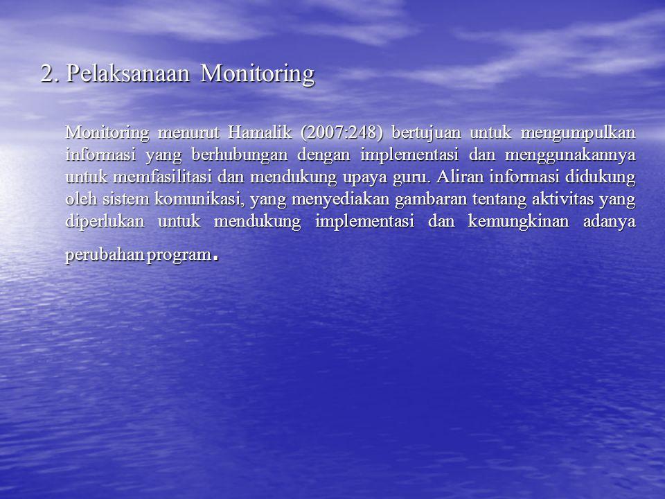 2. Pelaksanaan Monitoring