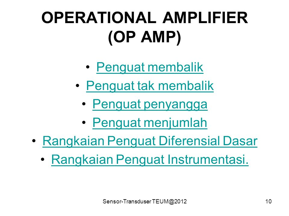 OPERATIONAL AMPLIFIER (OP AMP)
