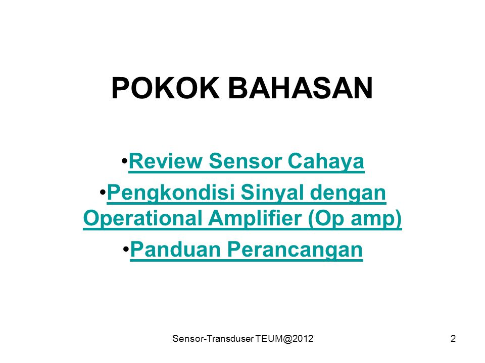 Pengkondisi Sinyal dengan Operational Amplifier (Op amp)