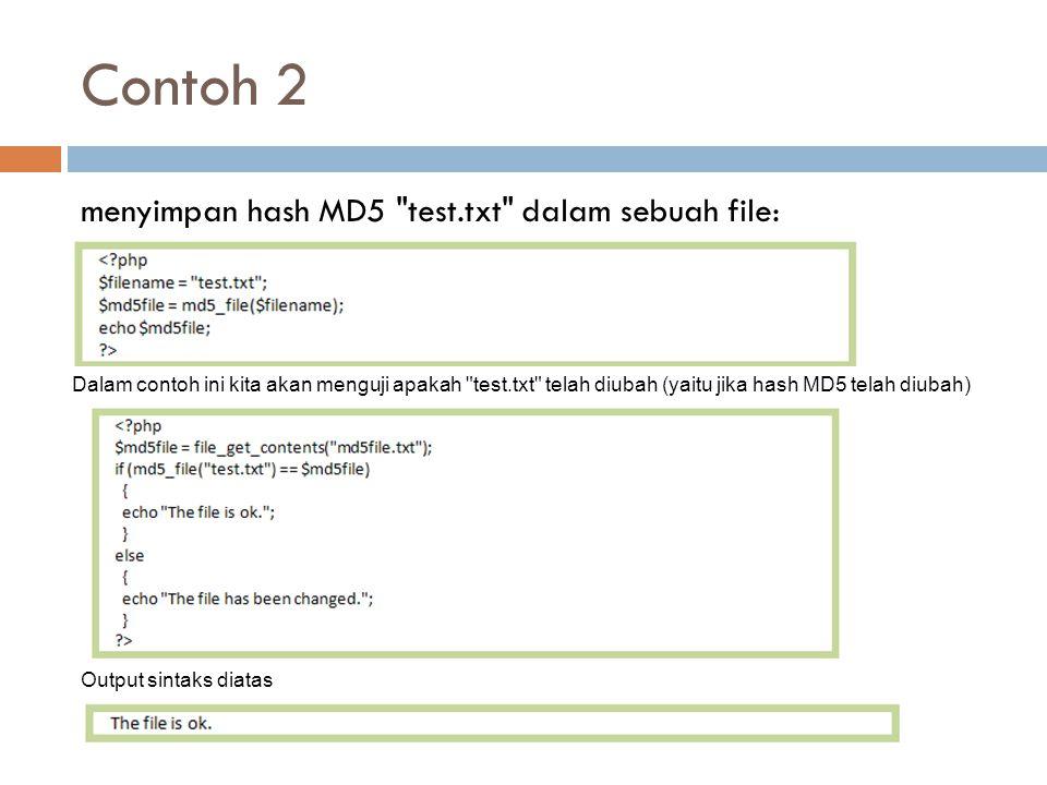 Contoh 2 menyimpan hash MD5 test.txt dalam sebuah file: