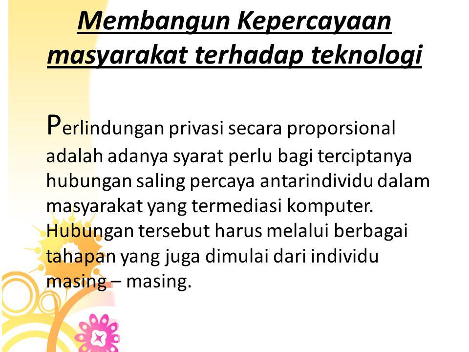 Membangun Kepercayaan masyarakat terhadap teknologi