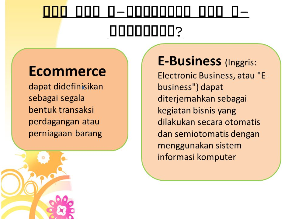 Apa itu E-commerce dan E-business