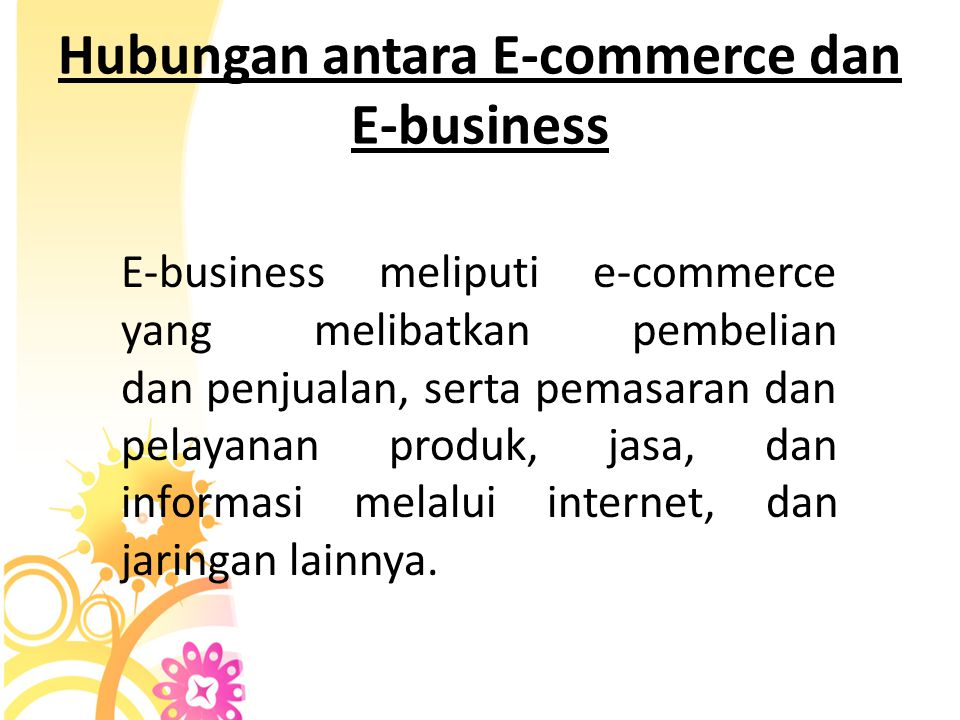 Hubungan antara E-commerce dan E-business