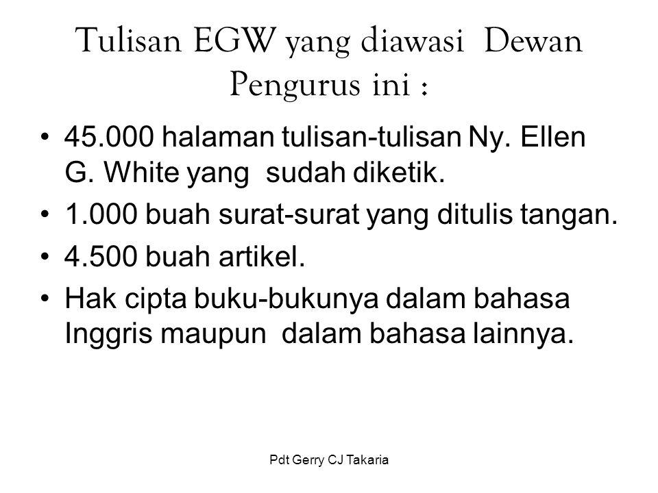 Tulisan EGW yang diawasi Dewan Pengurus ini :