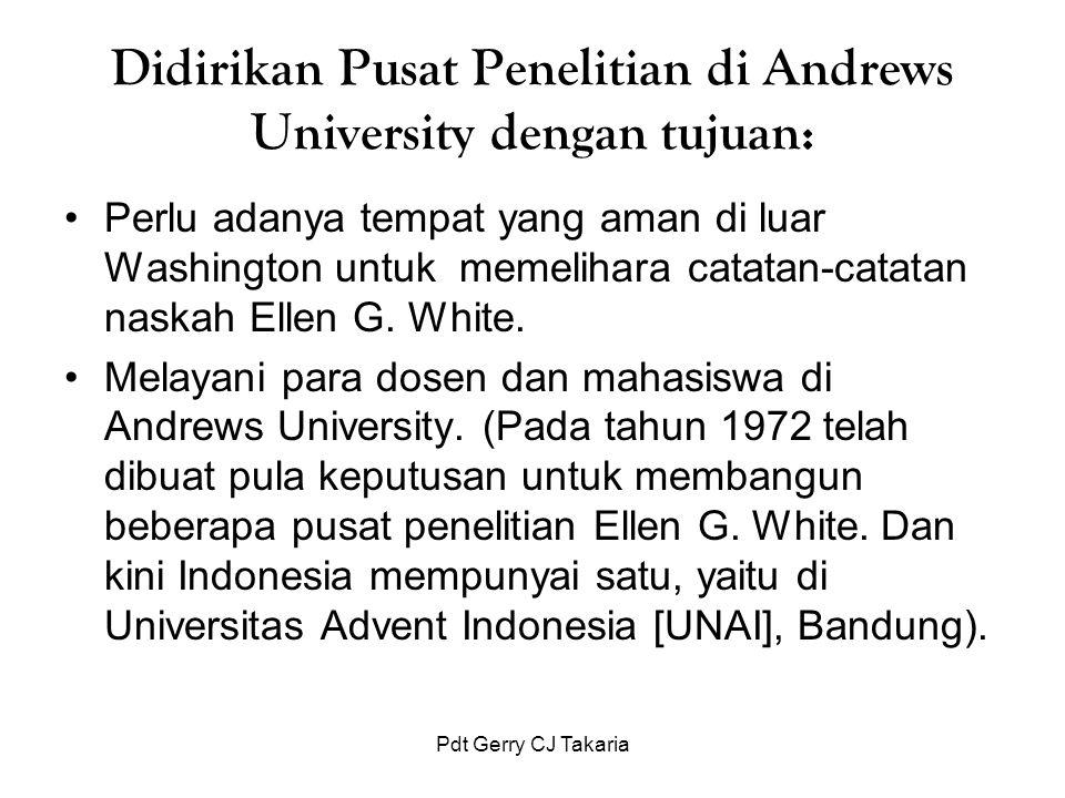 Didirikan Pusat Penelitian di Andrews University dengan tujuan:
