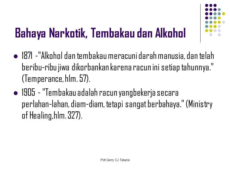 Bahaya Narkotik, Tembakau dan Alkohol