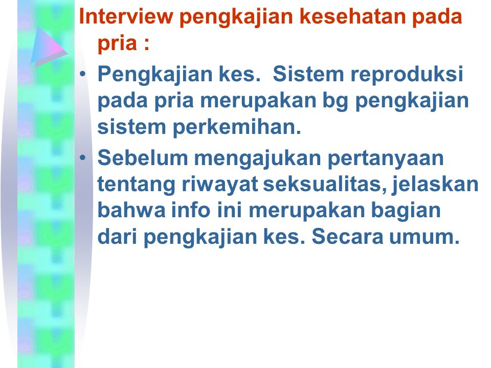 Interview pengkajian kesehatan pada pria :