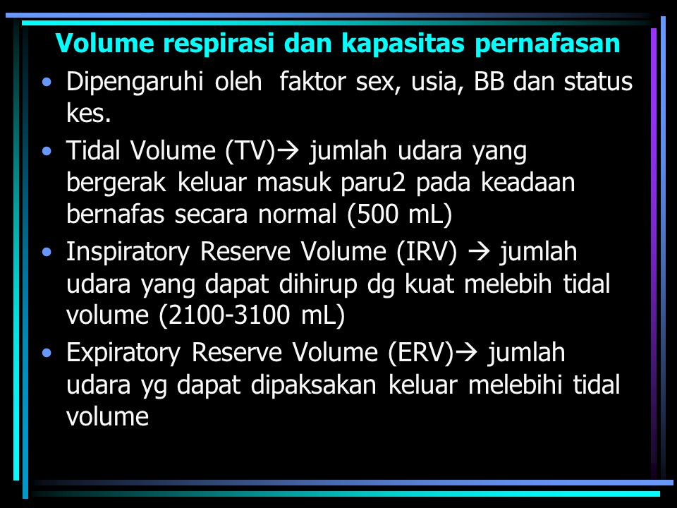 Volume respirasi dan kapasitas pernafasan