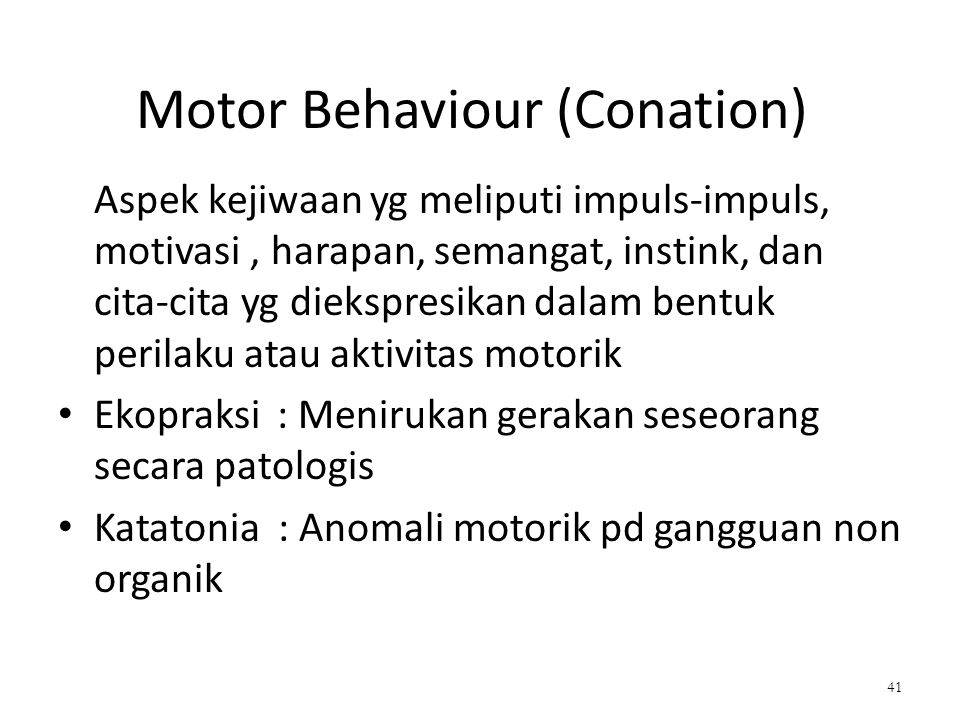 Motor Behaviour (Conation)