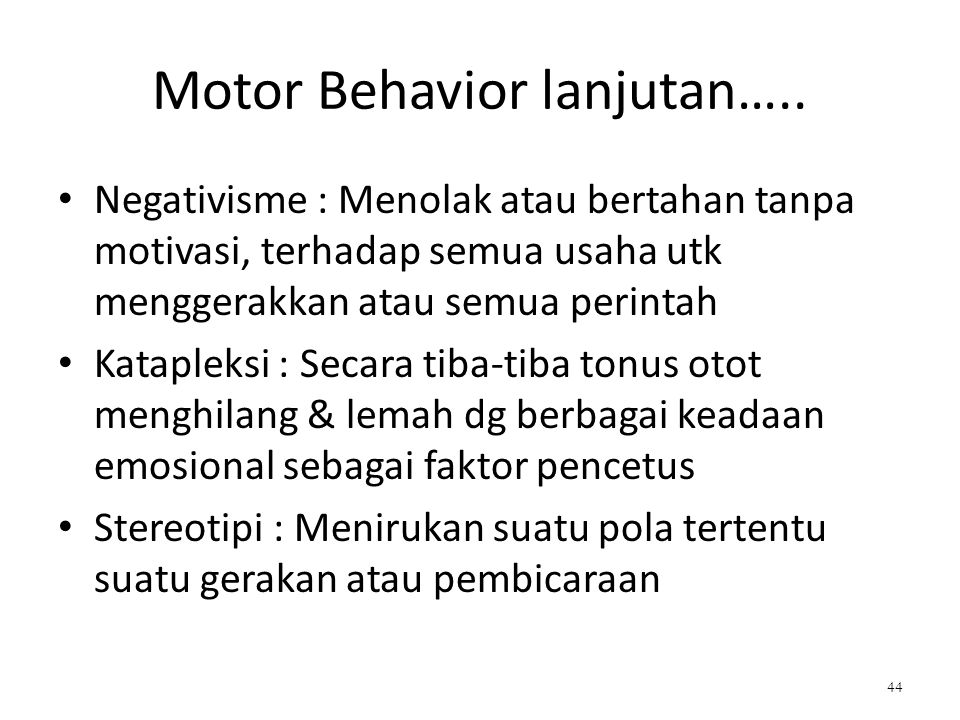 Motor Behavior lanjutan…..