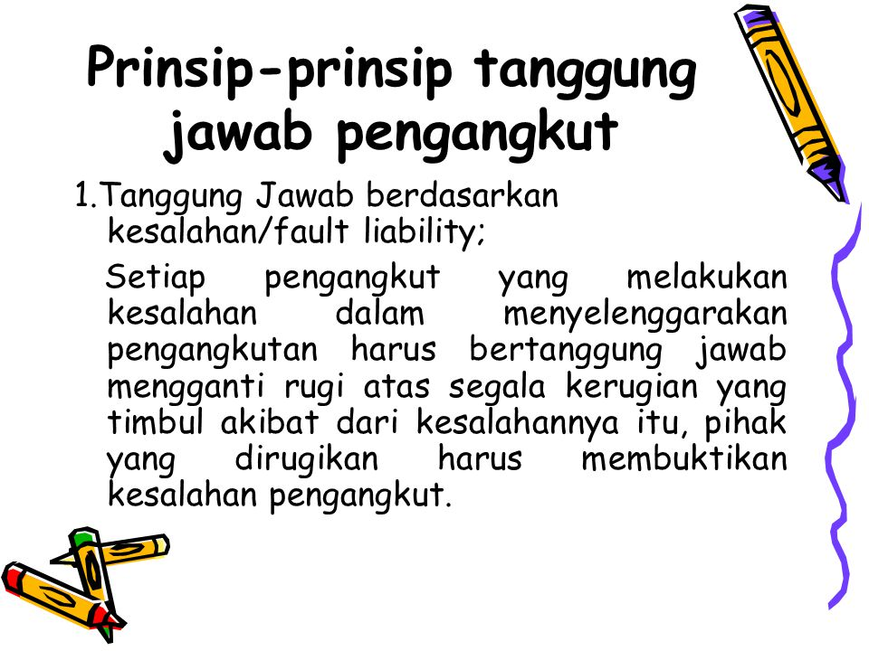 Prinsip-prinsip tanggung jawab pengangkut