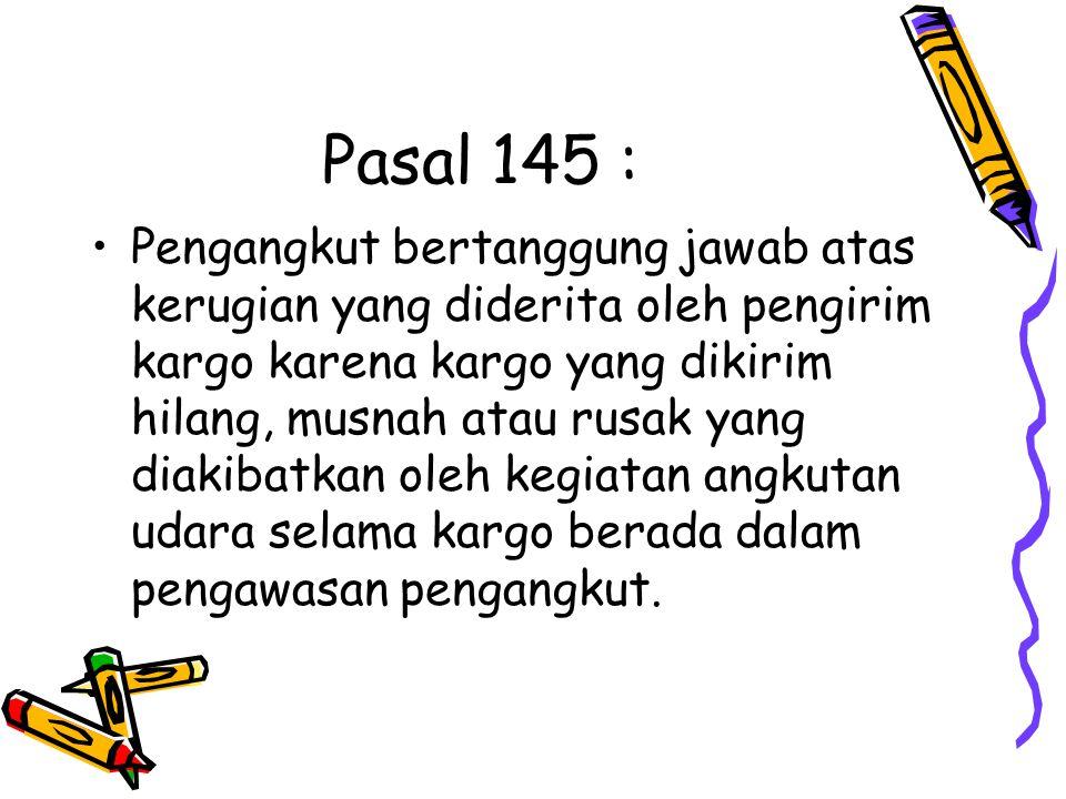 Pasal 145 :