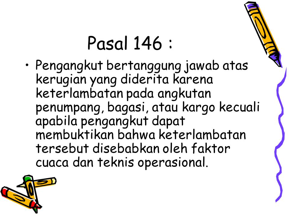Pasal 146 :
