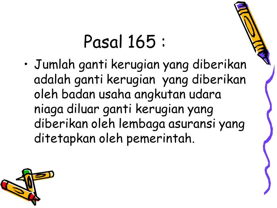 Pasal 165 :