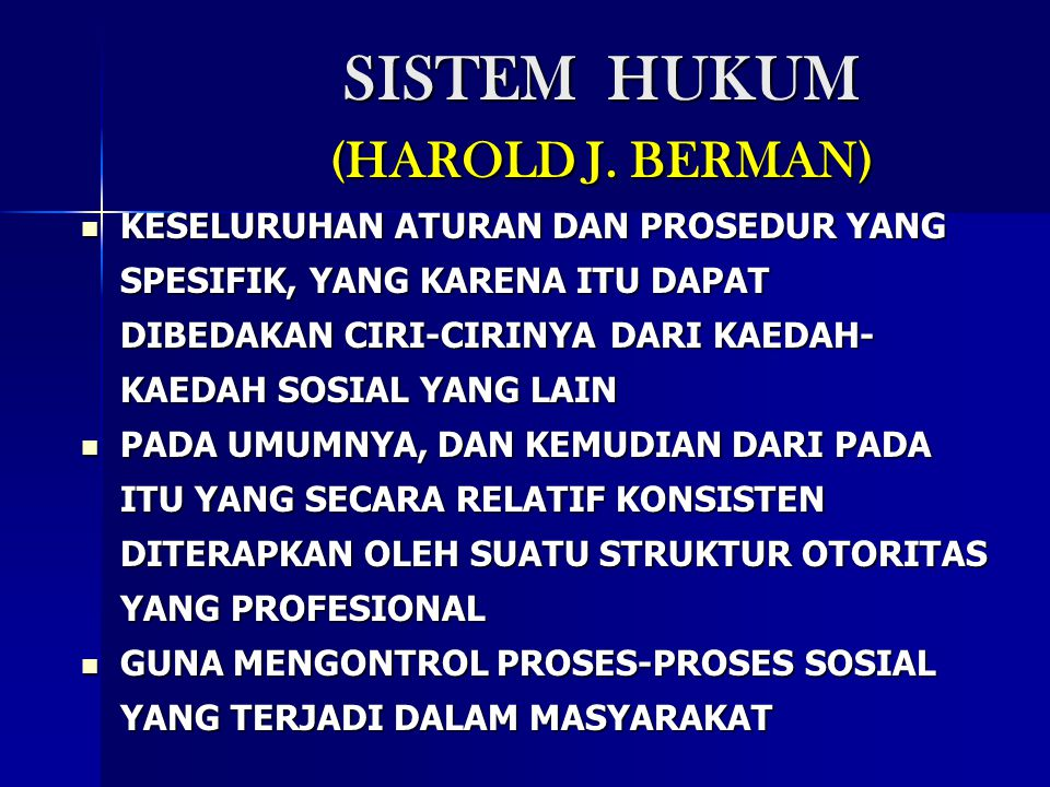 SISTEM HUKUM (HAROLD J. BERMAN)