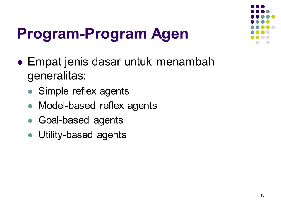 Program-Program Agen Empat jenis dasar untuk menambah generalitas:
