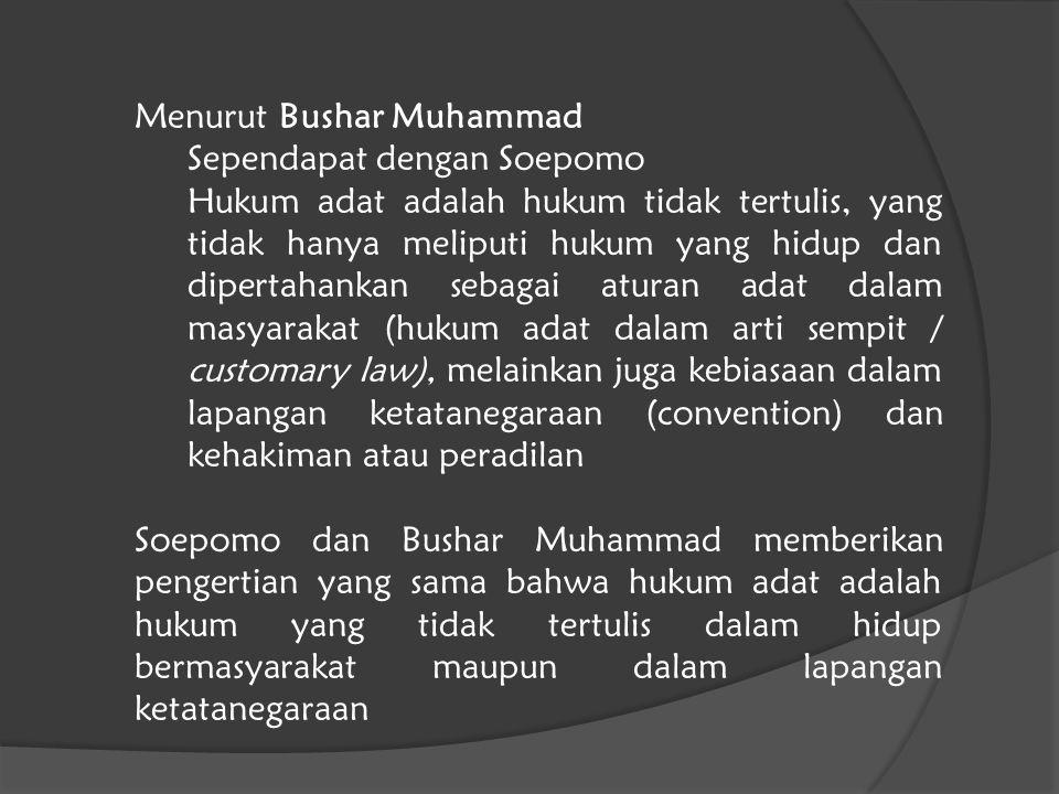 Menurut Bushar Muhammad