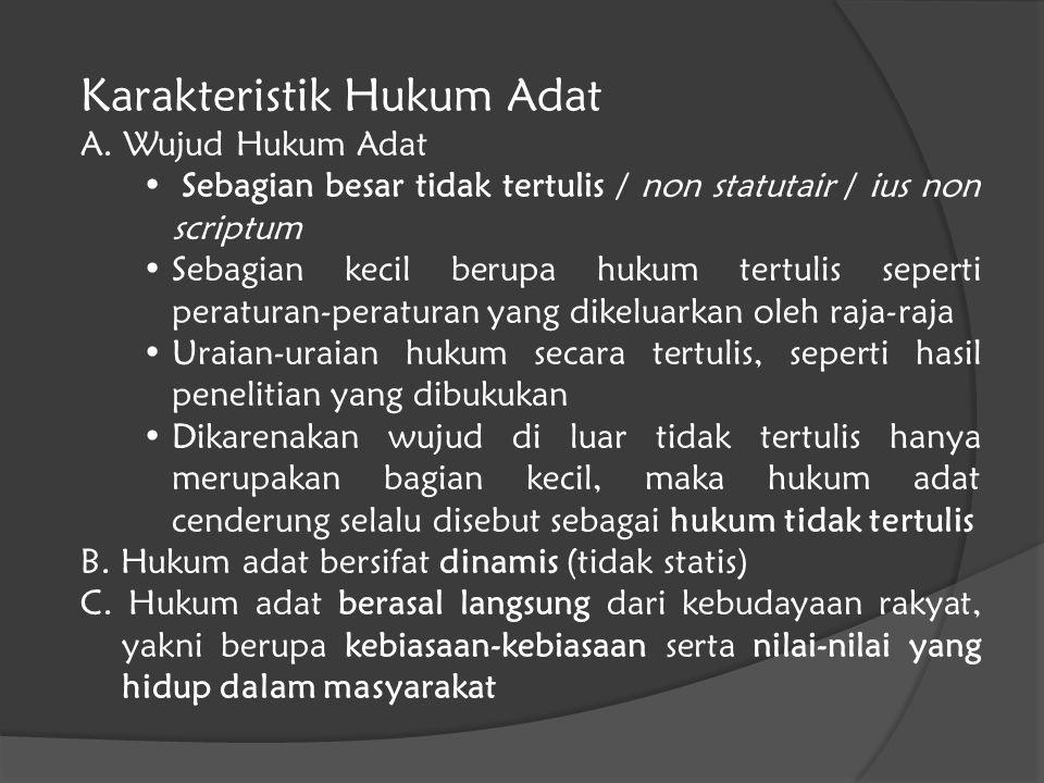 Karakteristik Hukum Adat