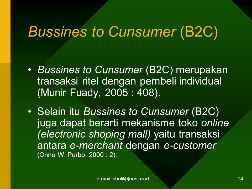 Bussines to Cunsumer (B2C)