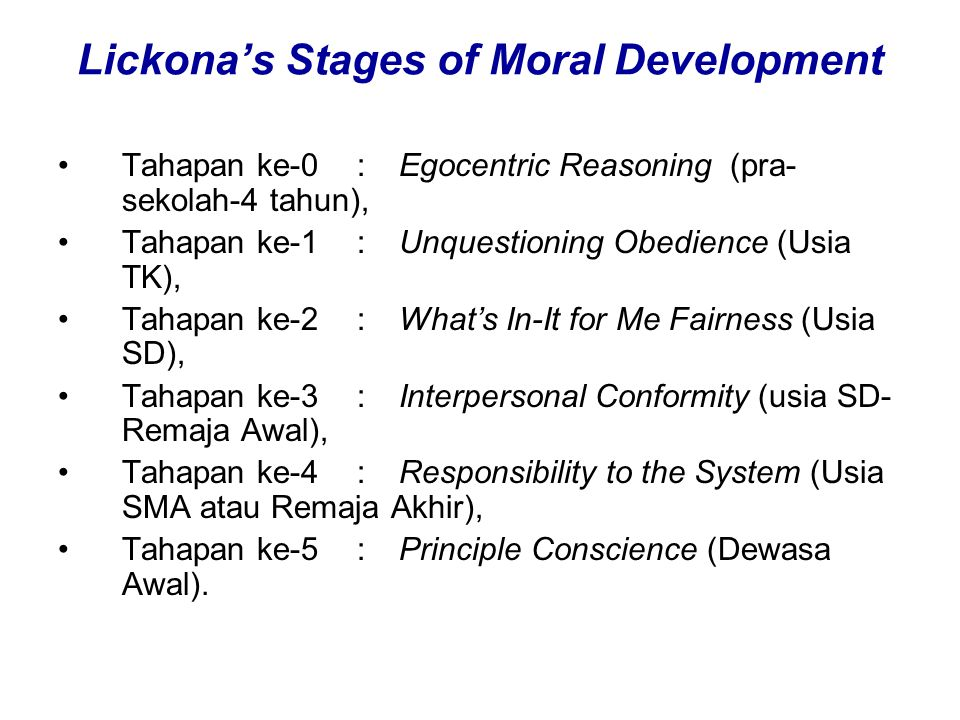 Lickona's Stages of Moral Development