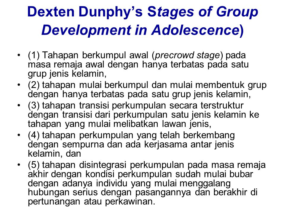 Dexten Dunphy's Stages of Group Development in Adolescence)