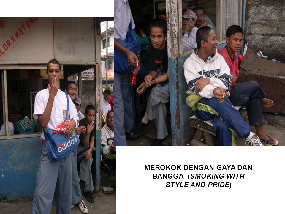MEROKOK DENGAN GAYA DAN BANGGA (SMOKING WITH STYLE AND PRIDE)