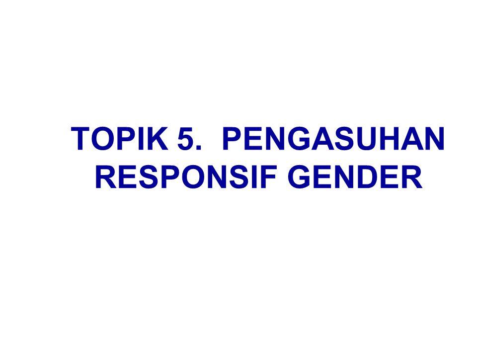 TOPIK 5. PENGASUHAN RESPONSIF GENDER