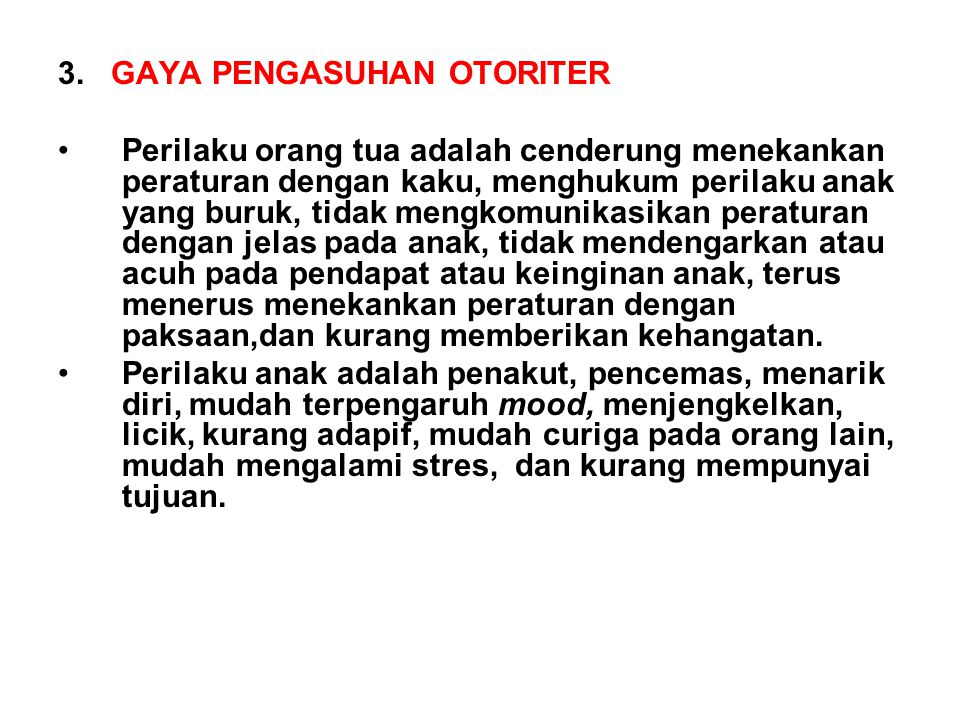 3. GAYA PENGASUHAN OTORITER
