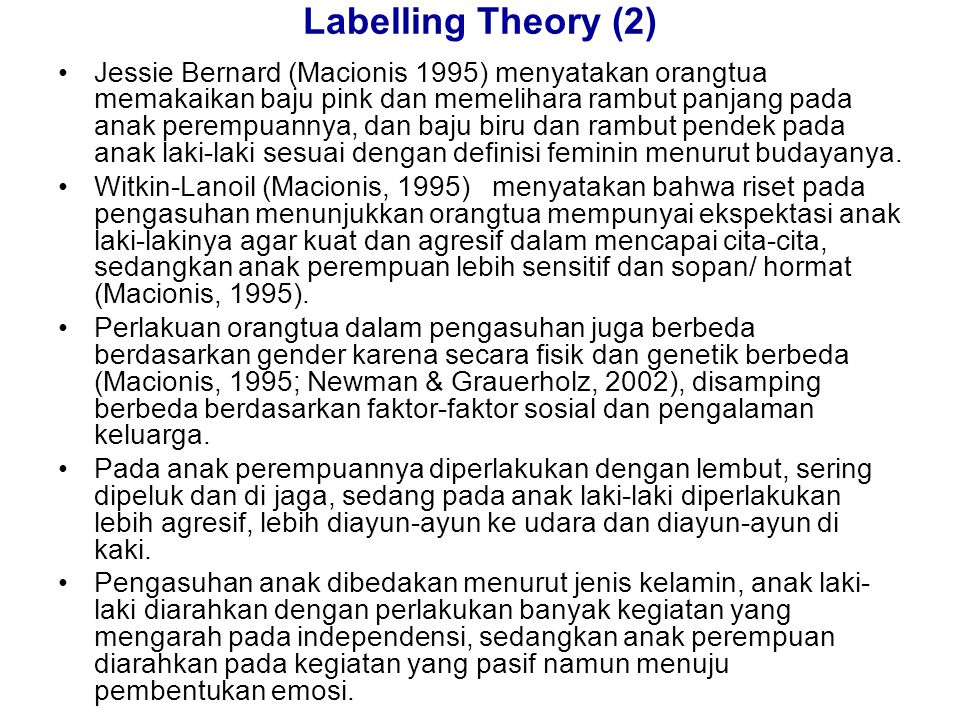 Labelling Theory (2)