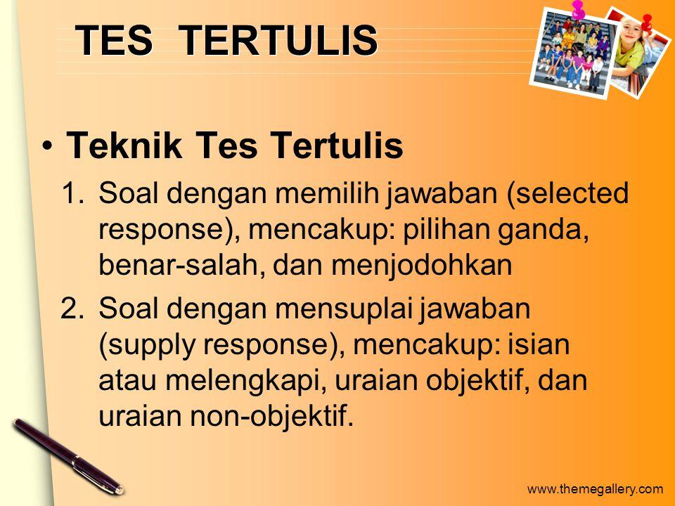 TES TERTULIS Teknik Tes Tertulis