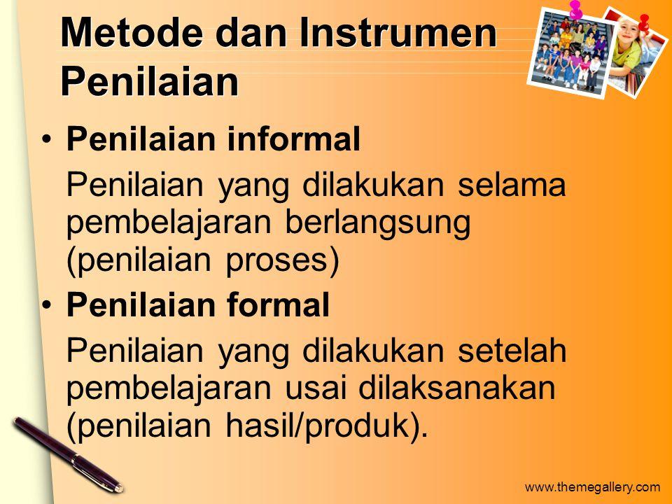 Metode dan Instrumen Penilaian