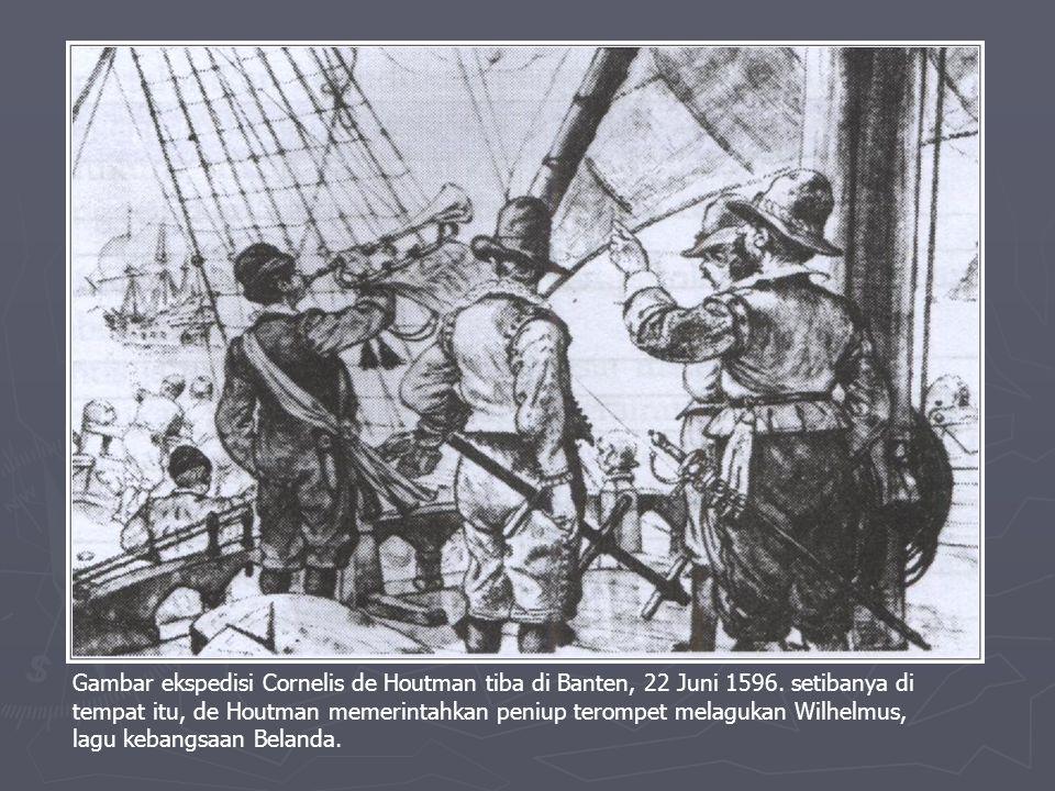 Gambar ekspedisi Cornelis de Houtman tiba di Banten, 22 Juni 1596