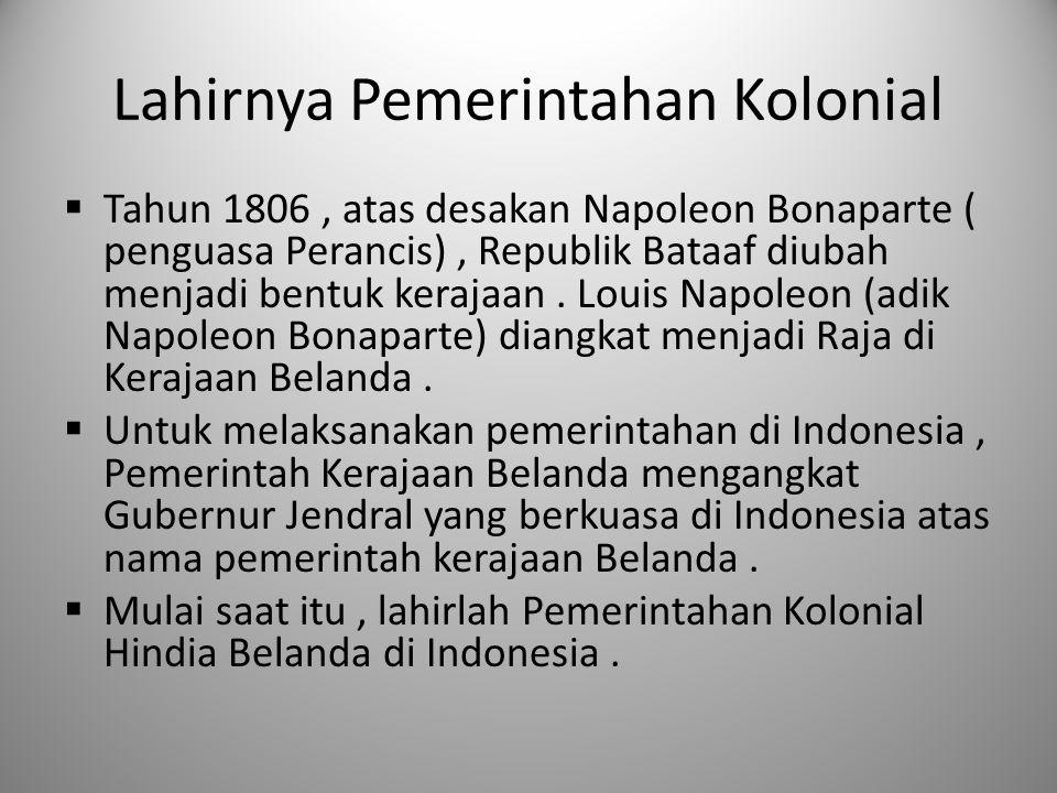 Lahirnya Pemerintahan Kolonial