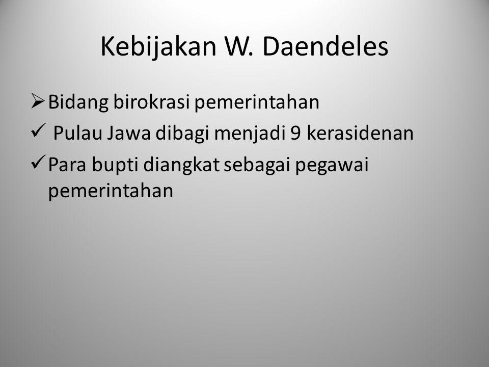 Kebijakan W. Daendeles Bidang birokrasi pemerintahan