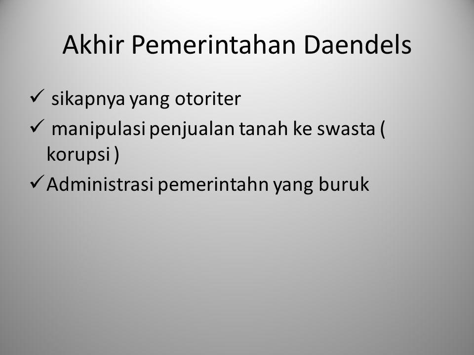 Akhir Pemerintahan Daendels