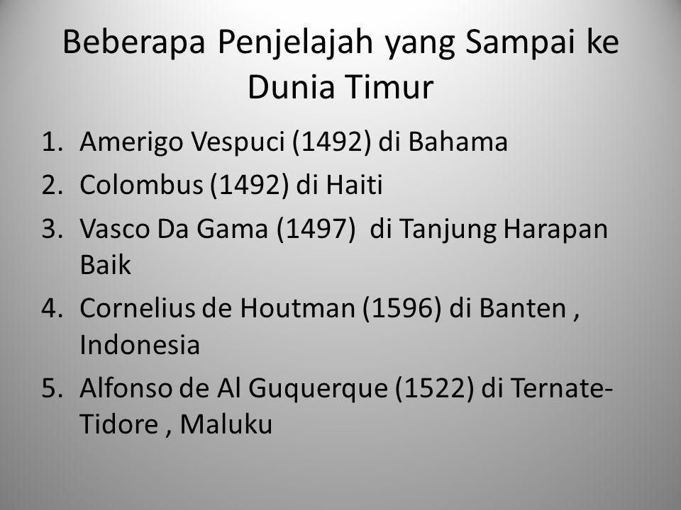Beberapa Penjelajah yang Sampai ke Dunia Timur