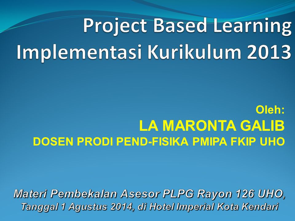 Project Based Learning Implementasi Kurikulum 2013