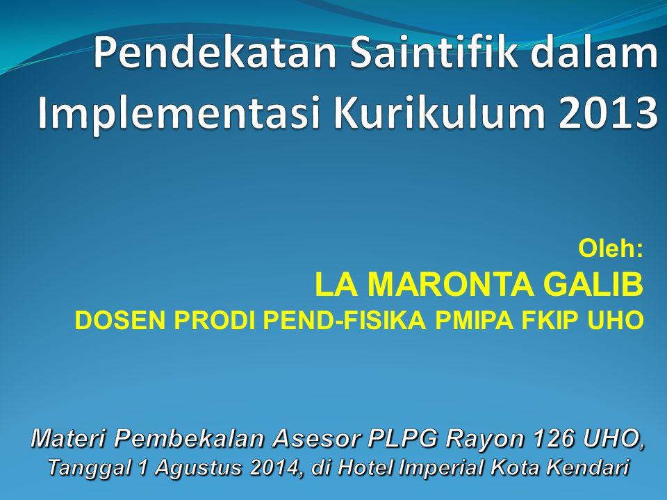 Pendekatan Saintifik dalam Implementasi Kurikulum 2013
