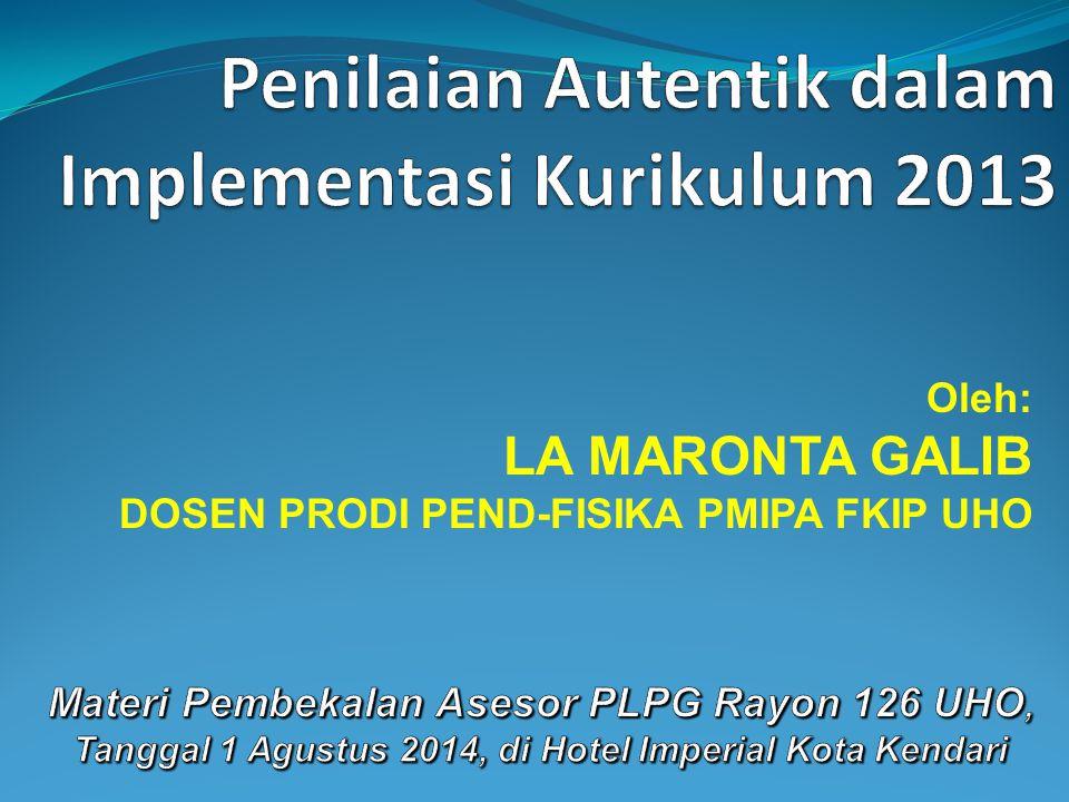 Penilaian Autentik dalam Implementasi Kurikulum 2013