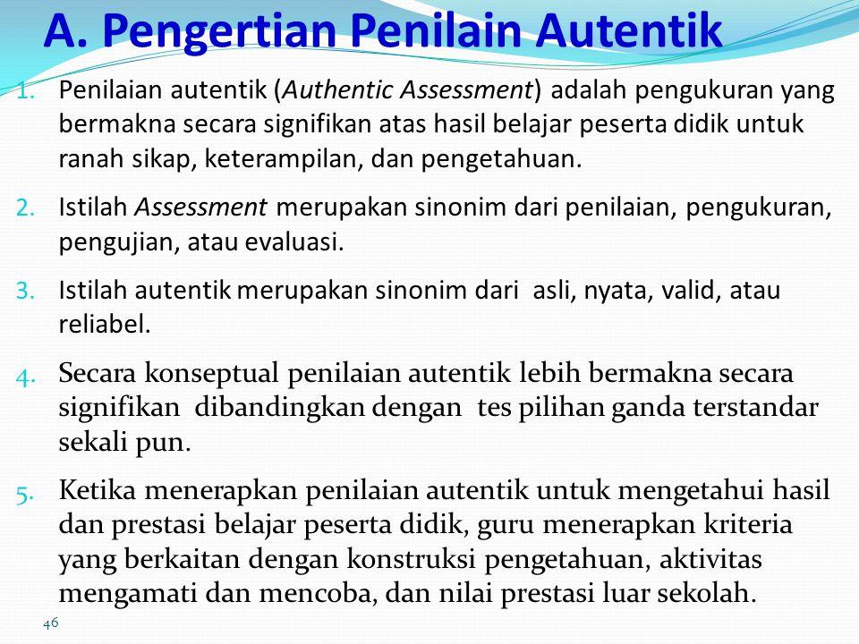 A. Pengertian Penilain Autentik
