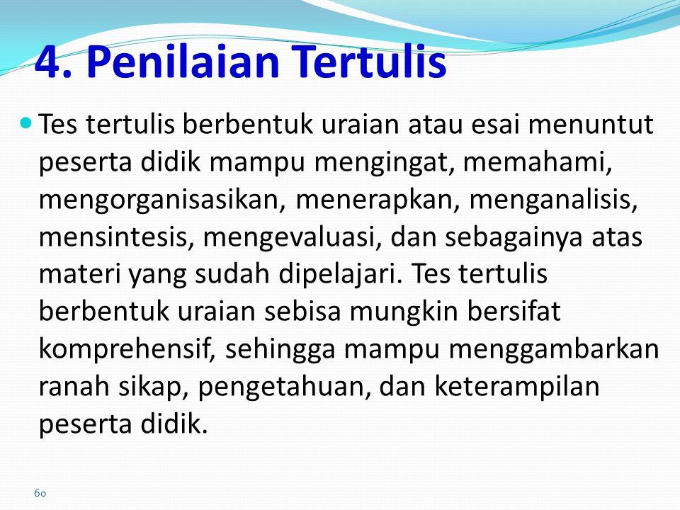 4. Penilaian Tertulis