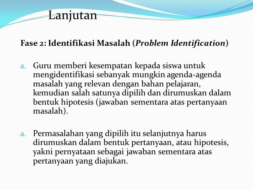 Lanjutan Fase 2: Identifikasi Masalah (Problem Identification)