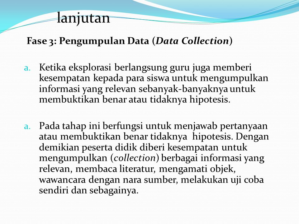 lanjutan Fase 3: Pengumpulan Data (Data Collection)
